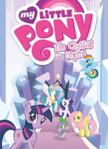 My Little Pony: The Crystal Empire av Various (Heftet)