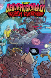 Teenage Mutant Ninja Turtles Bebop & Rocksteady Destroy Everything av Ben Bates og Dustin Weaver (Heftet)
