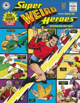 Omslag - Super Weird Heroes: Outrageous but Real!