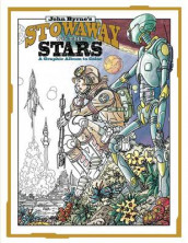 John Byrne's Stowaway To The Stars A Graphic Album To Color av John Byrne (Heftet)
