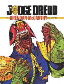 Judge Dredd: The Brendan McCarthy Collection av Al Ewing, John Wagner og Alan Grant (Innbundet)