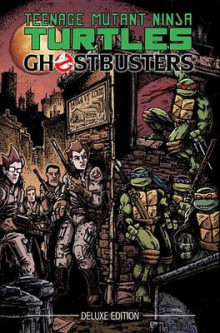 Teenage Mutant Ninja Turtles/Ghostbusters Deluxe Edition av Erik Burnham (Innbundet)