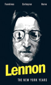 Lennon The New York Years av Eric Corbeyran og David Foenkinos (Innbundet)