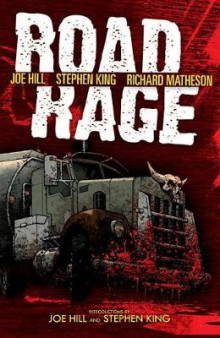 Road Rage av Joe Hill, Stephen King, Richard Matheson og Chris Ryall (Heftet)
