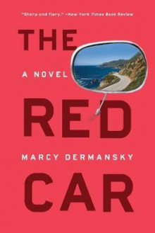 The Red Car av Marcy Dermansky (Heftet)