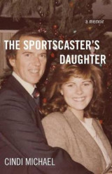 Omslag - The Sportscaster's Daughter