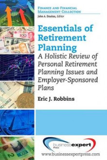 Essentials of Retirement Planning av Lord Robbins (Heftet)