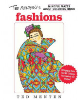 Omslag - Ted Menten's Mindful Mazes Coloring Book: Fashions