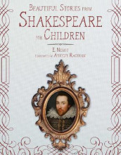 Beautiful Stories from Shakespeare for Children av E. Nesbit (Innbundet)