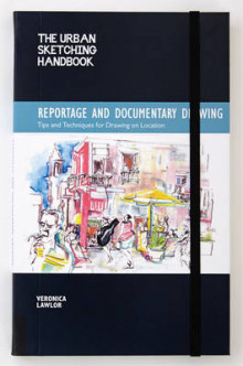 The Urban Sketching Handbook: Reportage and Documentary Drawing av Veronica Lawlor (Heftet)
