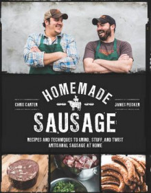 Homemade Sausage av James Peisker og Chris Carter (Heftet)