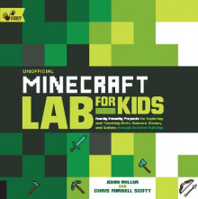 Unofficial Minecraft Lab for Kids av John Miller og Chris Scott (Heftet)