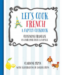 Let'S Cook French av Jacques Pepin og Claudine Pepin (Innbundet)