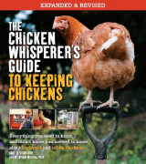 Omslag - The Chicken Whisperer's Guide to Keeping Chickens, Revised