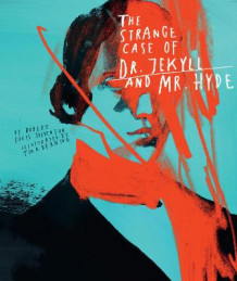Classics Reimagined, The Strange Case of Dr. Jekyll and Mr. Hyde av Robert Louis Stevenson og Tina Berning (Innbundet)