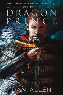 Fall of the Dragon Prince av Dan Allen (Heftet)