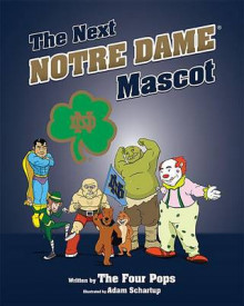 The Next Notre Dame Mascot av Daniel O'Brien, Glenn Davis, Dr Mark Smith og Tom Stapleton (Innbundet)