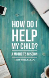Omslag - How Do I Help My Child