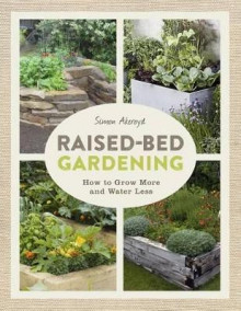 Raised-Bed Gardening av Simon Akeroyd (Heftet)