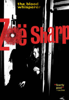 The Blood Whisperer av Zoe Sharp (Heftet)