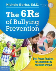 The 6rs of Bullying Prevention av Michele Borba (Heftet)