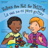 Omslag - Voices Are Not for Yelling / La Voz No Es Para Gritar