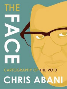 The Face: Cartography Of The Void av Chris Abani (Heftet)