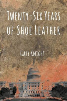 Twenty-Six Years of Shoe Leather av Gary Knight (Heftet)