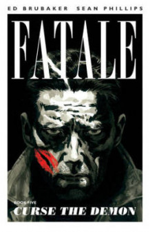 Fatale: Curse the Demon Volume 5 av Ed Brubaker (Heftet)