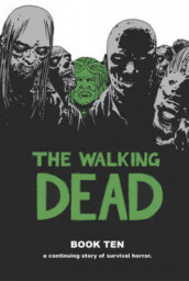 The Walking Dead Book 10 av Robert Kirkman (Innbundet)