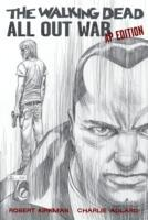 The Walking Dead: All Out War Artist's Proof Edition av Robert Kirkman (Innbundet)