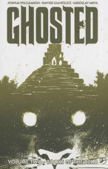 Ghosted: Volume 2 av Joshua Williamson (Heftet)