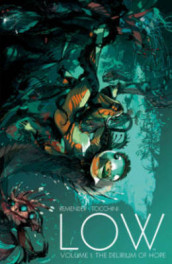 Low Volume 1: The Delirium of Hope av Rick Remender (Heftet)