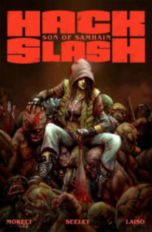 Hack/Slash: Son of Samhain Volume 1 av Michael Moreci og Steve Seeley (Heftet)
