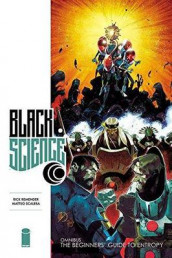 Black Science Premiere Hardcover Volume 1: The Beginner's Guide to Entropy av Rick Remender (Innbundet)