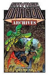Savage Dragon Archives Volume 6 av Erik Larsen (Heftet)