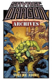 Savage Dragon Archives Volume 8 av Erik Larsen (Heftet)
