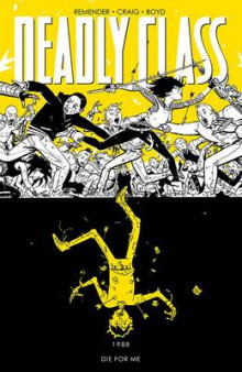 Deadly Class: Die for Me Volume 4 av Rick Remender (Heftet)