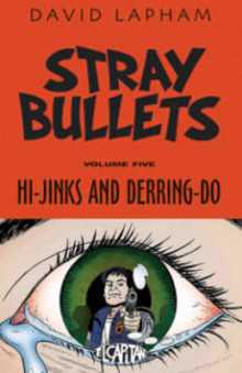 Stray Bullets Volume 5 av David Lapham (Heftet)