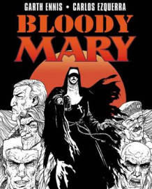 Bloody Mary av Garth Ennis (Heftet)