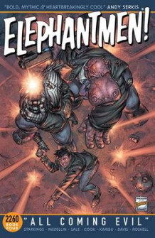 Elephantmen 2260 Book Four: All Coming Evil av Richard Starkings (Heftet)