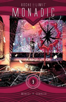 Roche Limit: Monadic Volume 3 av Michael Moreci (Heftet)