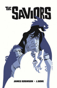 The Saviors av James Robinson (Heftet)
