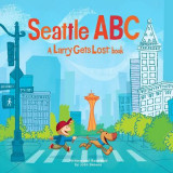 Omslag - Seattle ABC: A Larry Gets Lost Book