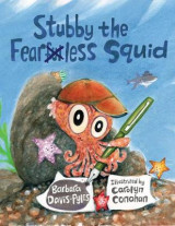 Omslag - Stubby the Fearless Squid