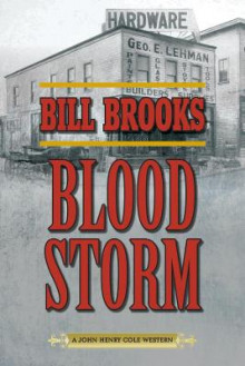 Blood Storm av Bill Brooks (Heftet)
