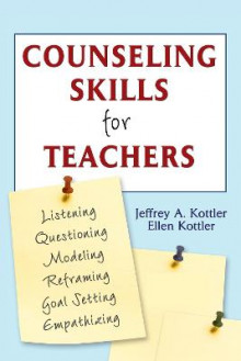 Counseling Skills for Teachers av Jeffrey A. Kottler og Ellen Kottler (Heftet)