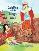 Omslag - Catalina and the King's Wall