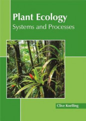 Plant Ecology: Systems and Processes (Innbundet)
