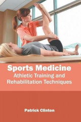Omslag - Sports Medicine: Athletic Training and Rehabilitation Techniques